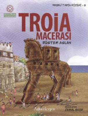 Neşeli Tarih Dizisi 5 Troia Macerası