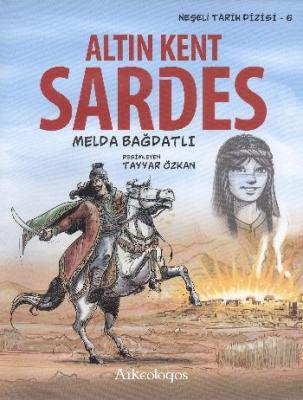 Altın Kent Sardes,Melda Bağdatlı