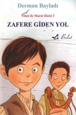Nihat ile Murat-3: Zafere Giden Yol