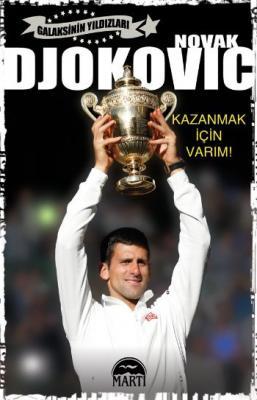 Novak Djokovic Kazanmak İçin Varım