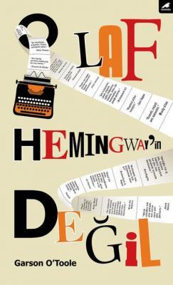 O Laf Hemingway'in Değil