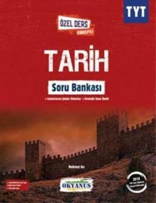 Okyanus TYT Tarih Özel Ders Konseptli Soru Bankası-YENİ Mehmet Kır