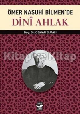 Ömer Nasuhi Bilmen'de Dini Ahlak %30 indirimli Osman Elmalı