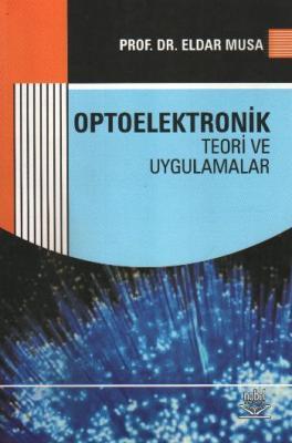 Optoelektronik (Teori ve Uygulamalar)