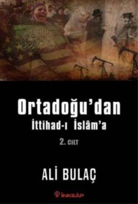 Ortadoğudan İttihadı İslama-2