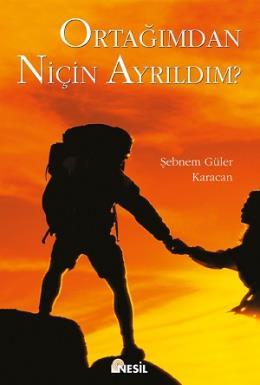 Ortağımdan Niçin Ayrıldım Şebnem Güler Karacan