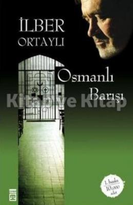 Osmanlı Barışı %30 indirimli İlber Ortaylı