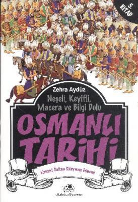 Osmanlı Tarihi 5 Kanuni Sultan Süleyman Dönemi