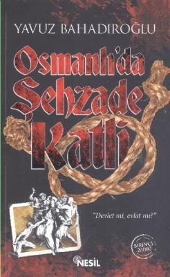 Osmanlıda Şehzade Katli