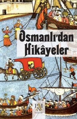 Osmanlıdan Hikayeler Kolektif - Panama Yayincilik
