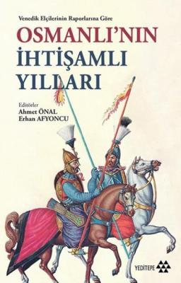 Osmanlı'nın İhtişamlı Yılları