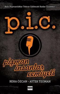 P.I.C. - Pişman Insanlar Cemiyeti