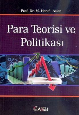 Para Teorisi ve Politikası,Kamuran Reçber