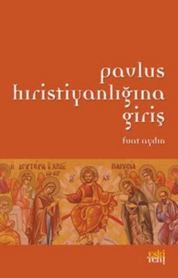 Pavlus Hıristiyanlığına Giriş