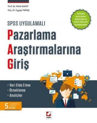 SPSS UygulamalıPazarlama Araştırmalarına Giriş Veri Elde Etme – Örnekleme – Analizler