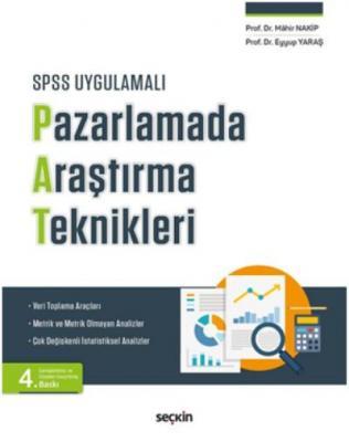 SPSS UygulamalıPazarlamada Araştırma Teknikleri Veri Toplama Araçları – Metrik ve Metrik Olmayan Analizler – Çok Değişkenli İstatistiksel Analizler