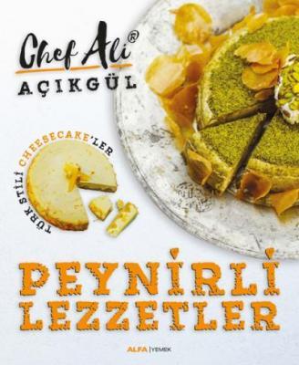 Peynirli Lezzetler-Türk Stili Cheescake'ler