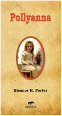 Pollyanna Eleanor H.Porter