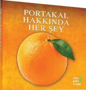 Portakal Hakkında Herşey