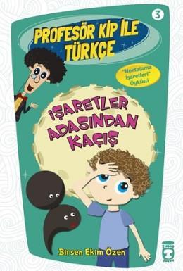 Profesör Kip ile Türkçe 3 - İşaretler Arasından Kaçış %25 indirimli Bi