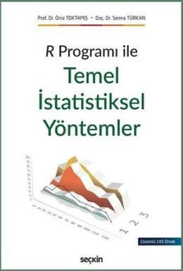 R Programı ile Temel İstatistiksel Yöntemler Uygulamalı İstatistik –  İstatistik Yöntemler