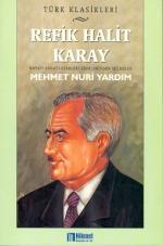 Refik Halit Karay Mehmet Nuri Yardım