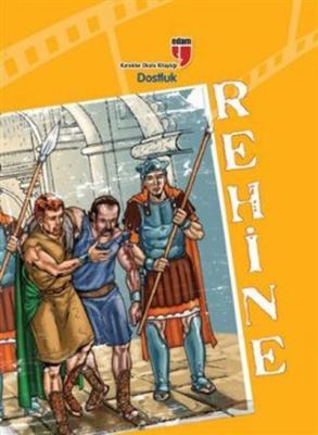 Rehine-Dostluk - Karakter Okulu Kitaplığı