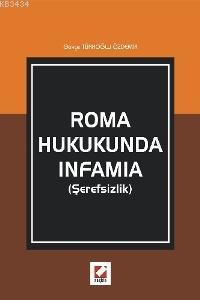 Roma Hukukunda Infamia (Şerefsizlik)
