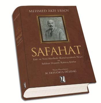 Safahat (Eski ve Yeni Harflerle Karşılaştırmalı Neşir ve Safahat Dışında Kalmış Şiirler)