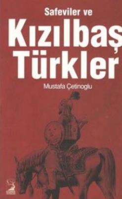 Safeviler ve Kızılbaş Türkler