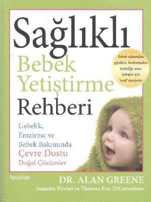 Sağlıklı Bebek Yetiştirme Rehberi