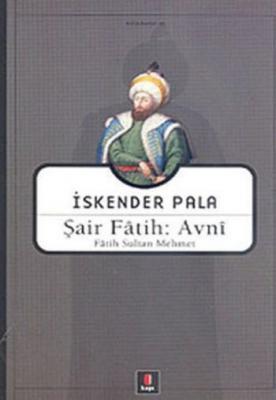 Şair Fatih-Avni Fatih Sultan Mehmet