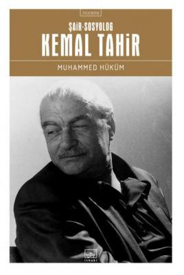 Şair-Sosyolog-Kemal Tahir