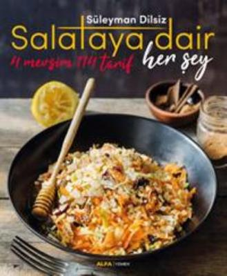 Salataya Dair Her Şey-4 Mevsim 114 Tarif Süleyman Dilsiz