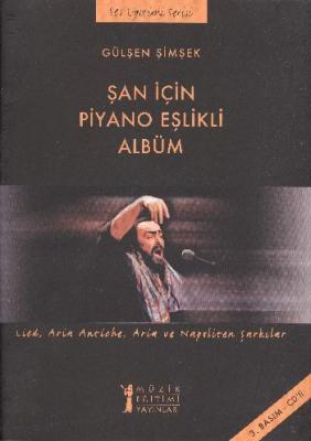 Şan İçin Piyano Eşlikli Albüm Cd'li