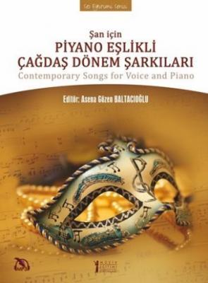 Şan İçin Piyano Eşlikli Çağdaş Dönem Şarkıları