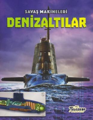 Savaş Makineleri - Denizaltılar
