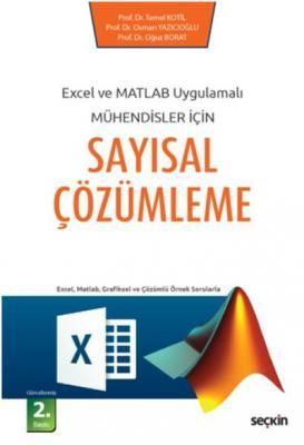 Excel ve Matlab Uygulamalı Mühendisler İçinSayısal Çözümleme