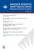 Bahçeşehir Üniversitesi Hukuk Fakültesi Dergisi Cilt:10 – Sayı:127 – 128 Mart – Nisan 2015