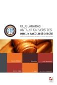 UluslararasıAntalya Üniversitesi Hukuk Fakültesi Dergisi Cilt:1 – Sayı:1 Haziran 2013