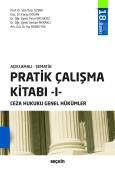 Açıklamalı – ŞematikPratik Çalışma Kitabı – I, Ceza Hukuku Genel Hükümler