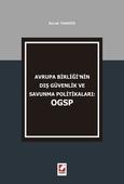 Avrupa Birliğinin Dış Güvenlik ve Savunma Politikaları: OGSP