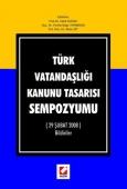 Türk Vatandaşlığı Kanunu Tasarısı Sempozyumu (29 Şubat 2008) B