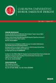 Çukurova Üniversitesi Hukuk Fakültesi Dergisi Cilt:4 Sayı:7 Haziran 2017