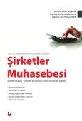 2013 Yılı Değişiklikleriyle ve Uygulamalı ÖrneklerleŞirketler Muhasebesi Şirketler Hukuku – Kollektif Şirketler – Komandit Şirketler – Limited Şirketler – Anonim Şirketler