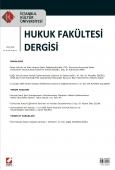 İstanbul Kültür Üniversitesi Hukuk Fakültesi Dergisi Cilt:8 – Sayı:1 Ocak 2009