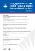 Bahçeşehir Üniversitesi Hukuk Fakültesi Dergisi Cilt:14 Sayı:177 – 178 Mayıs – Haziran 2019