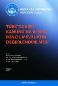 Türk Ticaret Kanunu'na İlişkin İkincil Mevzuatın Değerlendirilmesi Sempozyumu