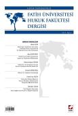 Fatih Üniversitesi Hukuk Fakültesi Dergisi Cilt:3 – Sayı:1 Ocak 2015