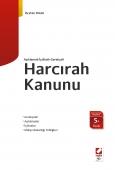 Açıklamalı – İçtihatlı – GerekçeliHarcırah Kanunu